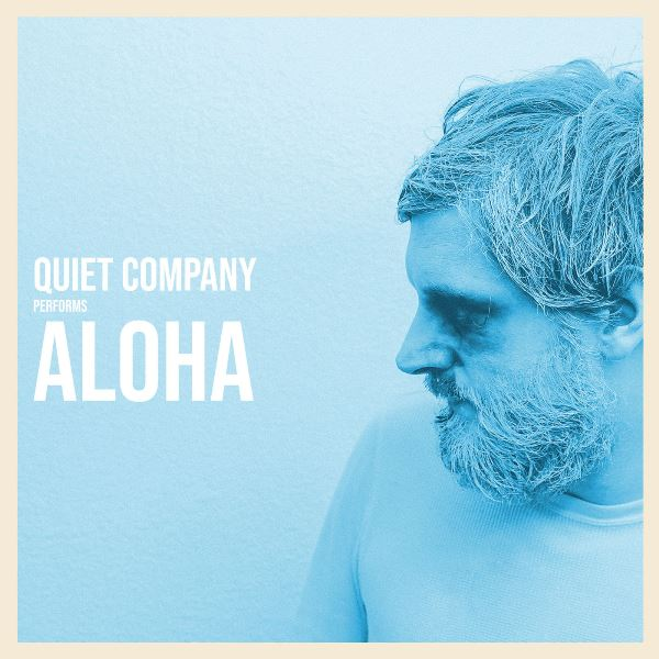Quiet Company - Aloha