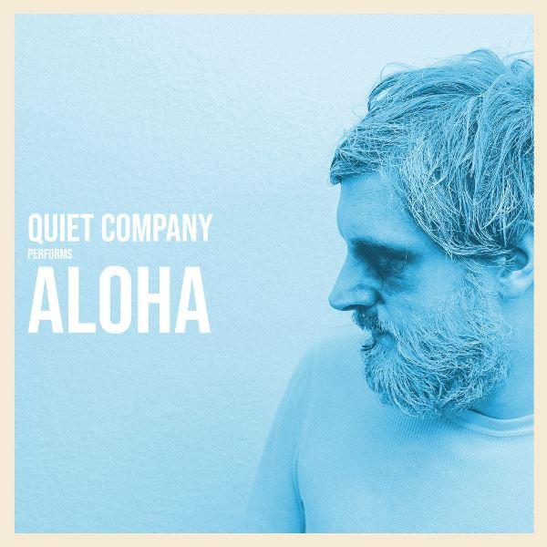 Quiet Company - Aloha