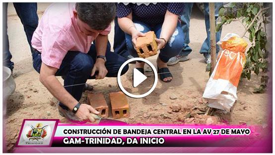 gam-trinidad-da-inicio-a-la-construccion-de-bandeja-central-en-la-av-27-de-mayo