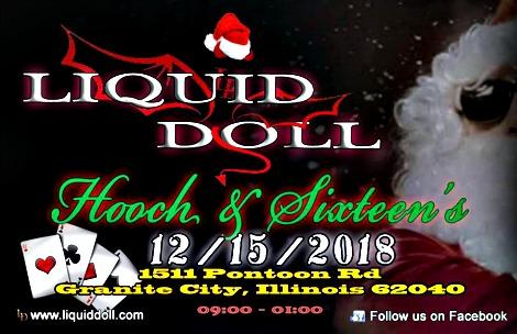 Liquid Doll 12-15-18