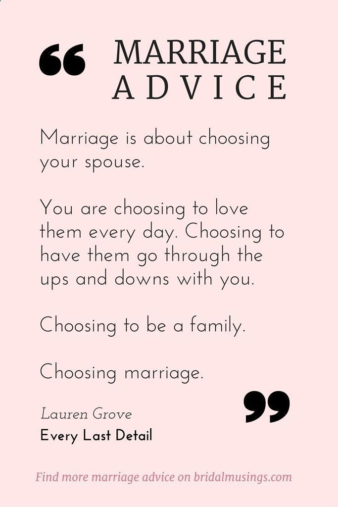 love quotes marriage is a choice beautiful advice from flickr