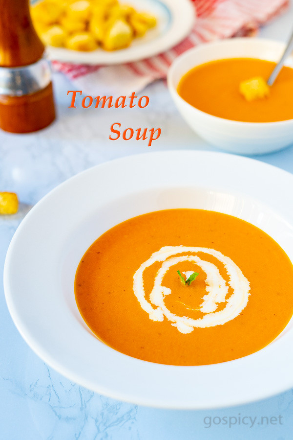 Creamy Tomato Soup Recipe by GoSpicy.net