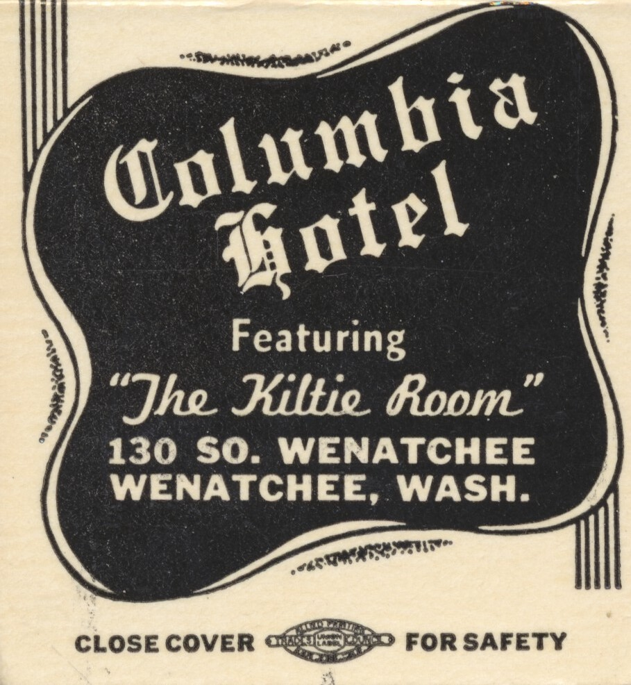 Columbia Hotel - Wenatchee, Washington