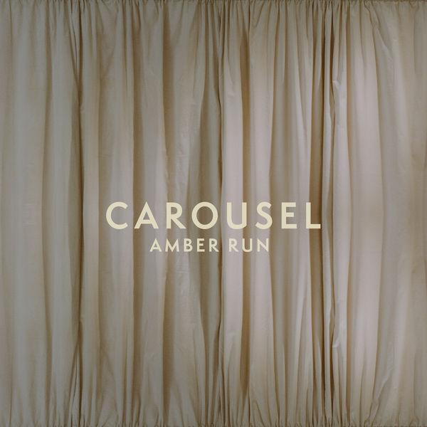 Amber Run - Carousel
