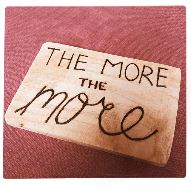 The More, The More