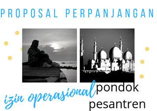 Download Proposal Pengajuan Perpanjangan Izin Operasional Pondok Pesantren