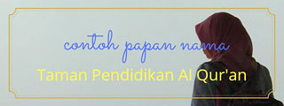 Plang Plakat Papan Nama TPQ