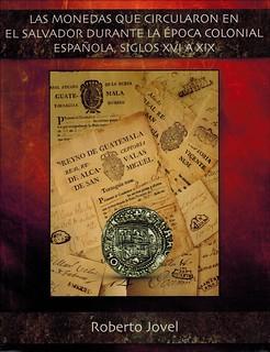 SPANISH COLONIAL COINS IN EL SALVADOR