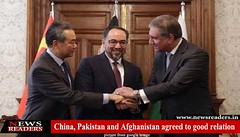 China, Pakistan and Afghanistan agreed to good relation