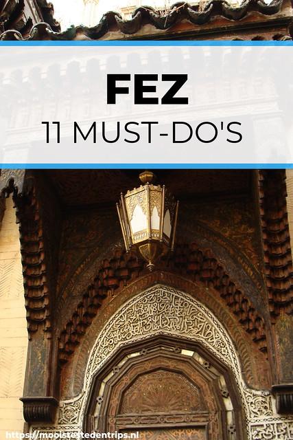 Fez bezoeken: 11 must-do's in Fez, Marokko | Mooistestedentrips.nl