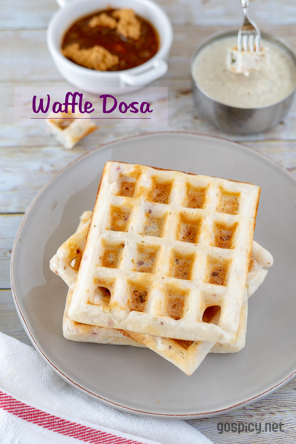 Dosa Waffle Recipe by GoSpicy.net/