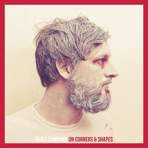 Quiet Company - On Corners And Shapes