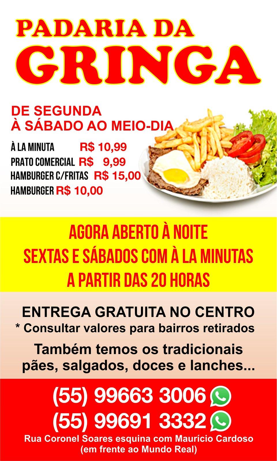A partir de terça, à la minuta e prato comercial na Padaria da Gringa