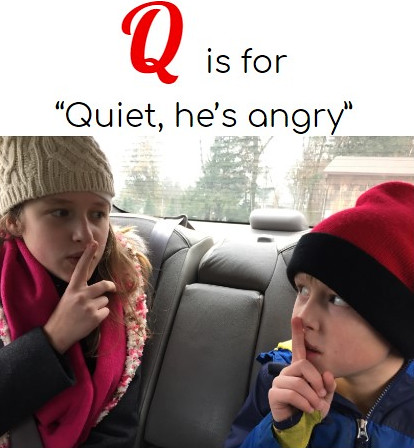 ABCs - Q is for Quiet