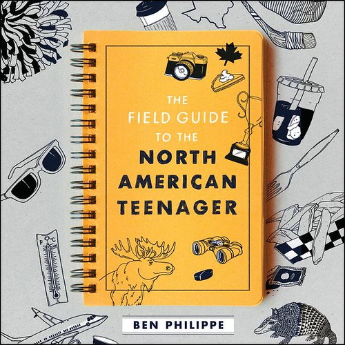 field-guide-to-the-north-american-teenager-young-adult-ben-philippe