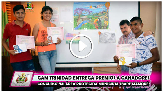 gam-trinidad-entrega-premios-a-ganadores-concurso-mi-area-protegida-municipal-ibare-mamore