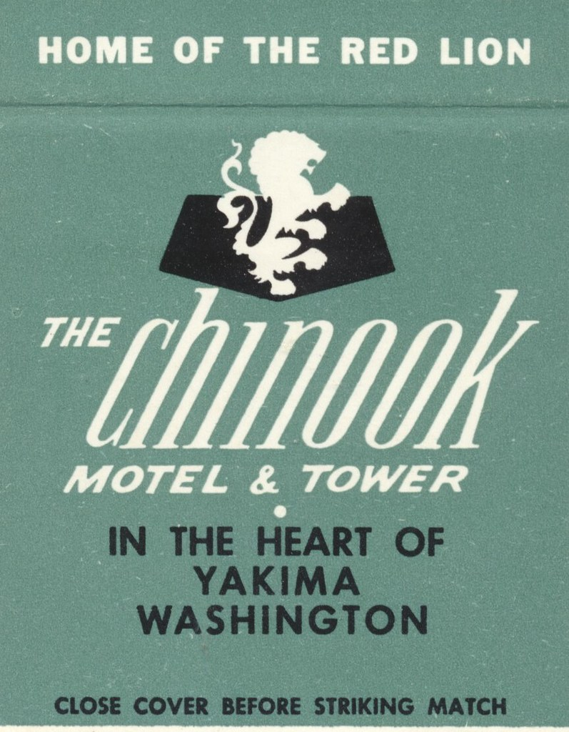 The Chinook Motel & Tower - Yakima, Washington