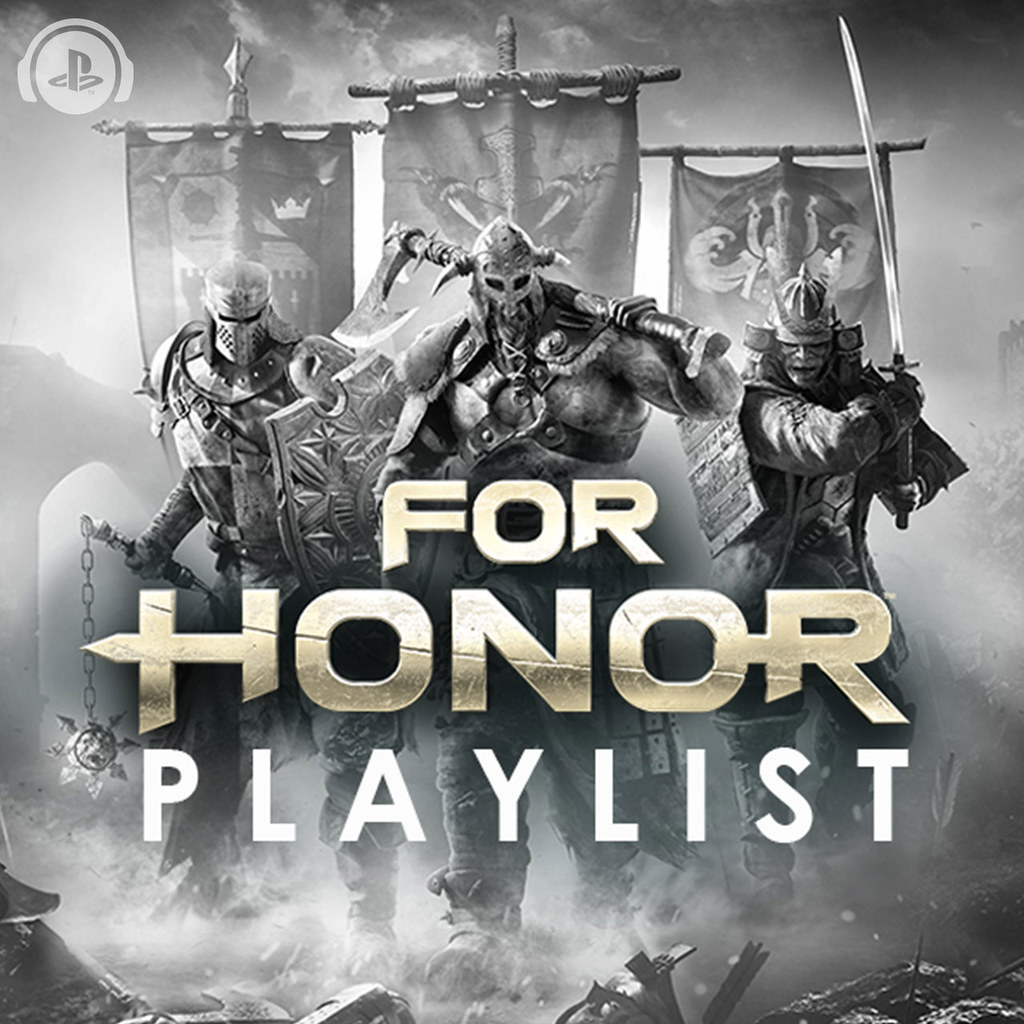 For Honor Playlist