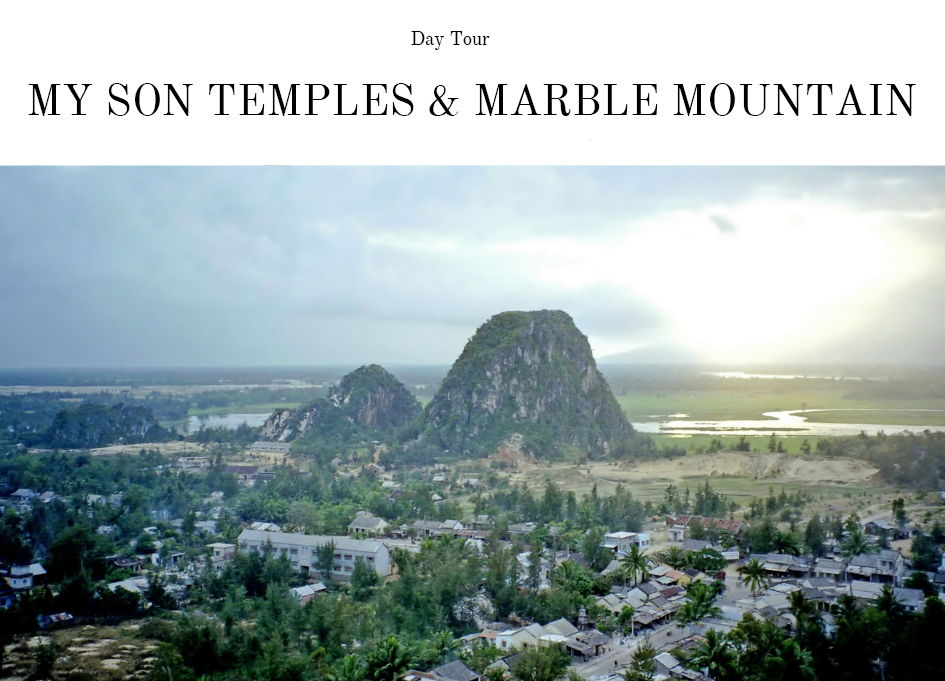 Day Tour of My Son Temples and Marble Mountain