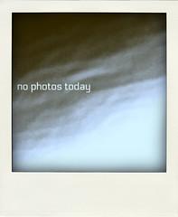 333/365------------------- no photos today
