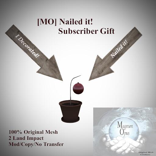 [MO] Nailed it!  (Subscriber Gift)