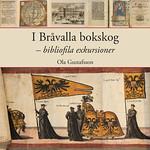 I Bråvalla bokskog – bibliofila exkursioner