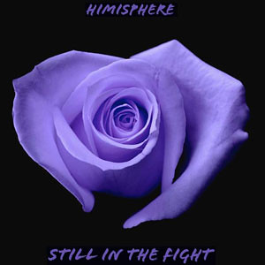 Himisphere-Still-in-The-Fight