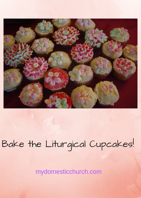 Bake the Liturgical Cupcakes!