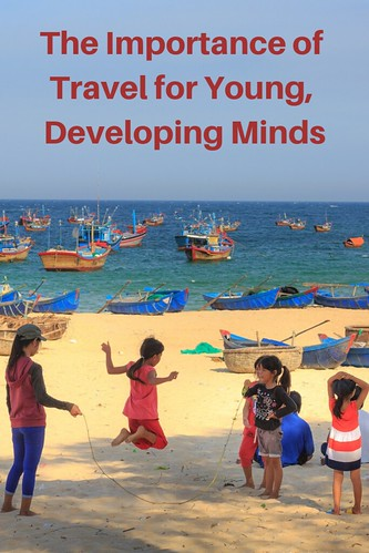 The Importance of Travel for Young, Developing Minds