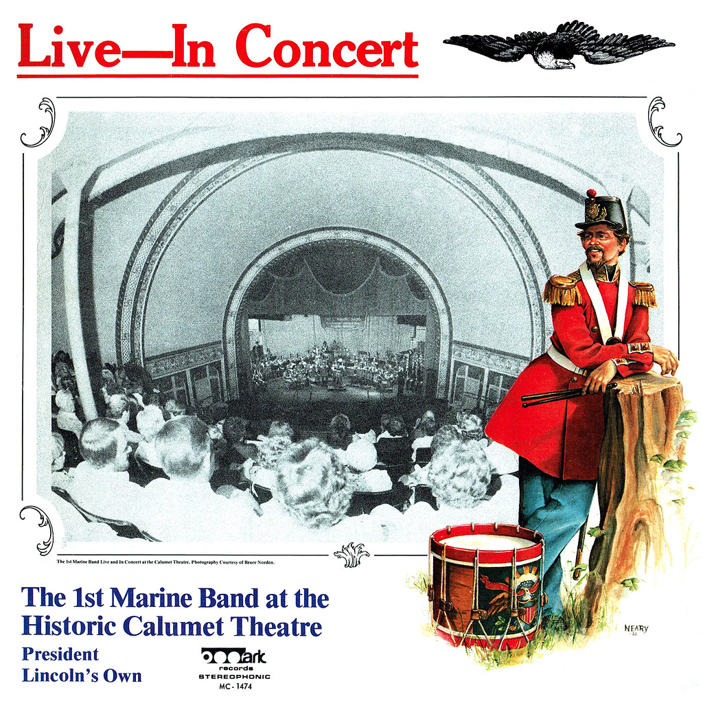 The First Marine Band at the Historic Calumet Theatre