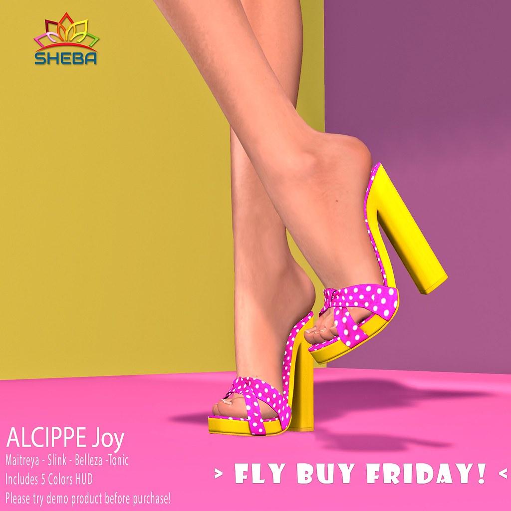 FLY BUY FRIDAY Sheba- Alcippe Joy