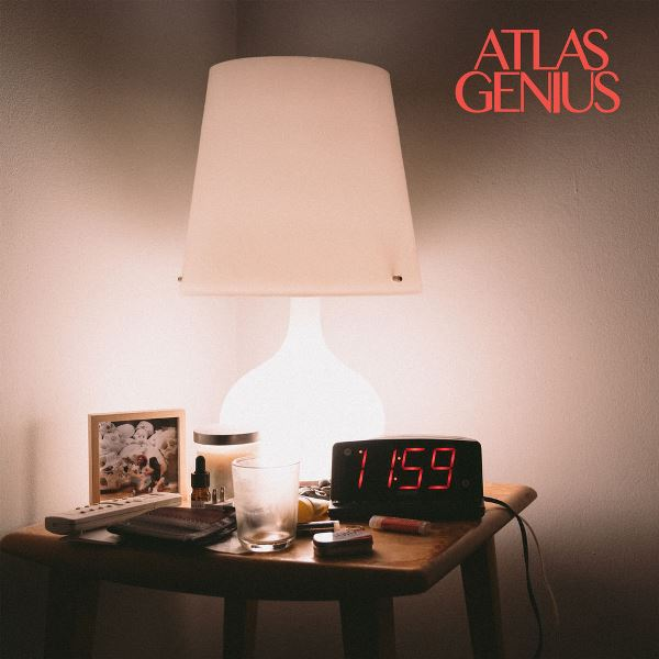 Atlas Genius - Can't Be Alone Tonight