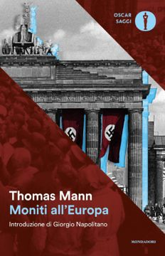 Thomas Mann Moniti all'Europa