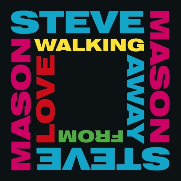 Steve Mason - Walking Away From Love
