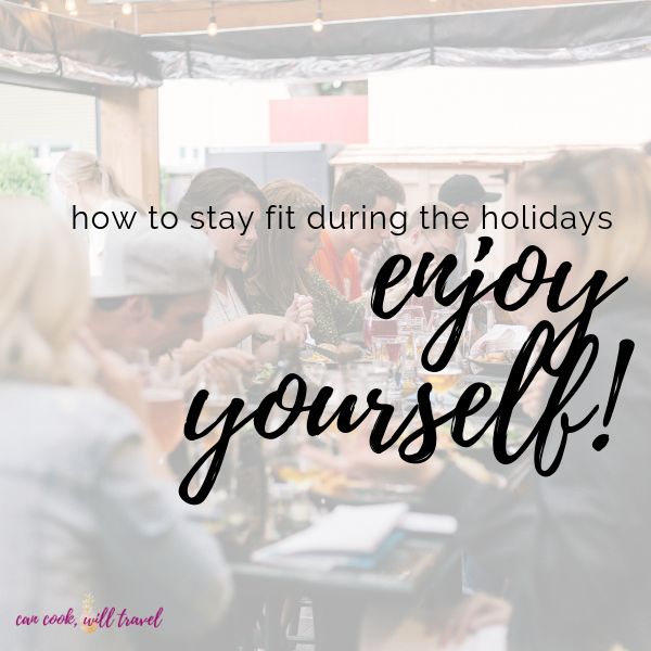 How to Stay Fit During the Holidays
